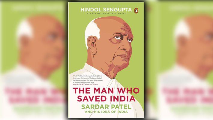 Hindol Sengupta, Sardar Patel, Vallabhbhai Patel, Jawaharlal Nehru, Mahatma Gandhi