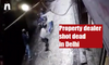 Delhi: Property dealer shot dead near Batla House (Video)