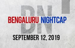 Bengaluru Night Cap Sept 12