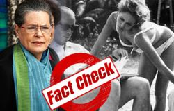 <p>Fact Check Sonia Gandhi</p>